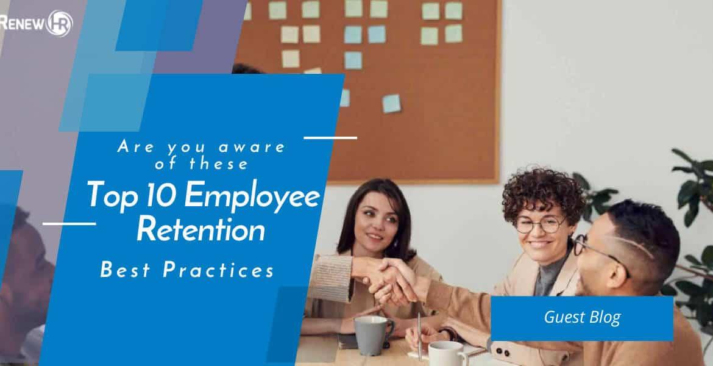 The 10 Employee Retention Best Practices Blog Header Top 10 Employee Retention Best Practices
